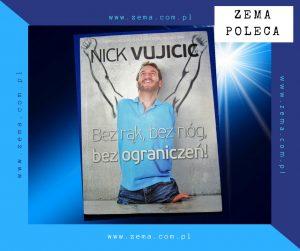 """Nick Vujicic """"Bez rąk, bez nóg, bez ograniczeń"""""""