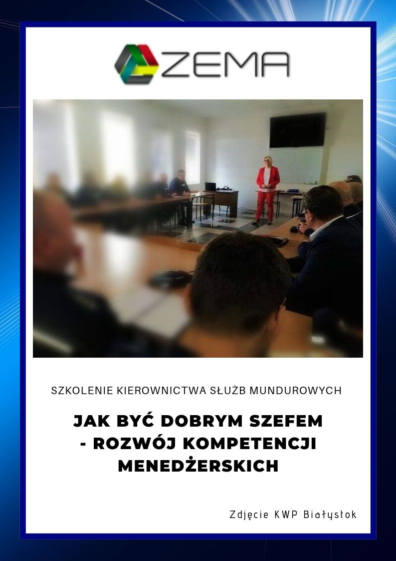Szkolenia kadry menedżerskiej Komendy Wojewódzkiej Policji w Białymstoku - ZEMA Ewa Szpakowicz Białystok