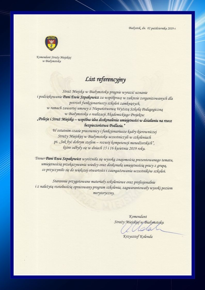 Referencje - szkolenia kadry menedżerskiej Straży Miejskiej w Białymstoku wystawione dla ZEMA Ewa Szpakowicz Białystok
