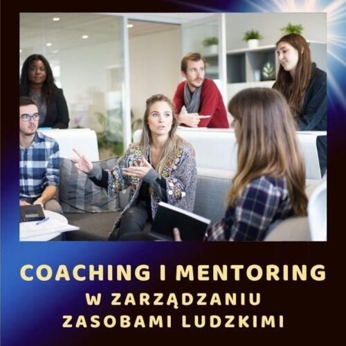 Coaching i mentoring w zarządzaniu zasobami ludzkimi